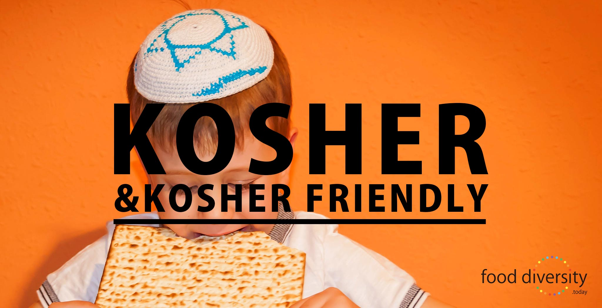 food diversity.today KOSHER